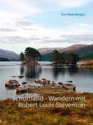 cover image of Schottland--Wandern mit Robert Louis Stevenson