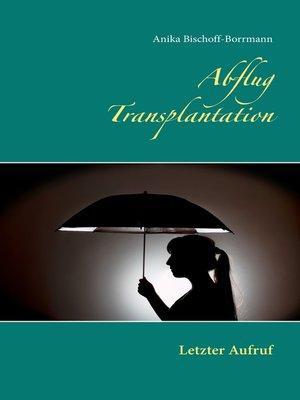 cover image of Abflug Transplantation