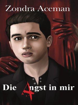 cover image of Die Angst in mir