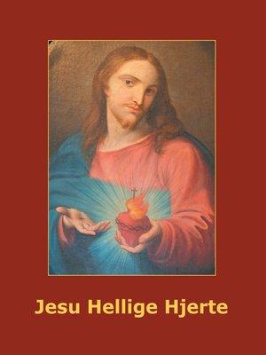 cover image of Jesu Hellige Hjerte
