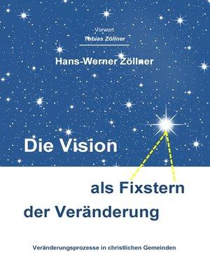 cover image of Die Vision als Fixstern der Veränderung