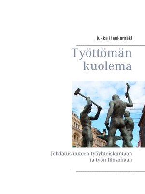 cover image of Työttömän kuolema