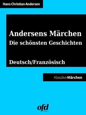 cover image of Andersens Märchen--Die schönsten Geschichten
