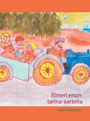 cover image of Elmeri enon tarina-aarteita