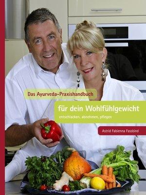 cover image of Das Ayurveda Praxishandbuch für dein Wohlfühlgewicht