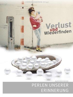 cover image of Verlust und Wiederfinden