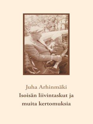 cover image of Isoisän liivintaskut ja muita kertomuksia