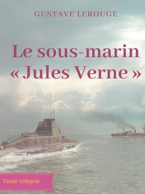 cover image of Le sous-marin « Jules Verne »
