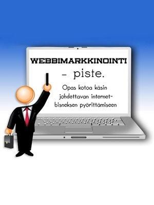 cover image of Webbimarkkinointi--piste.