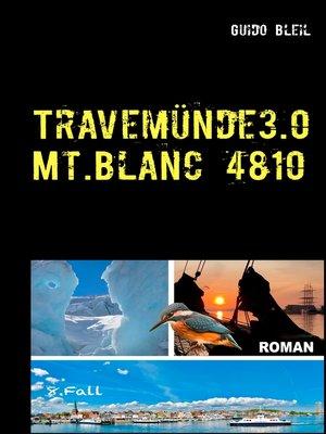 cover image of Travemünde 3.0 Mt.Blanc 4810
