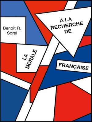 cover image of A la recherche de la morale francaise