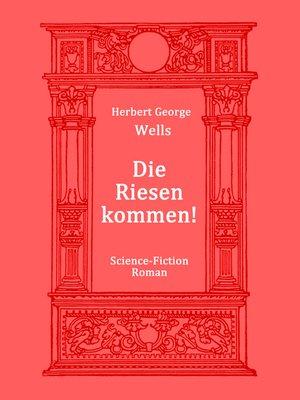 cover image of Die Riesen kommen!