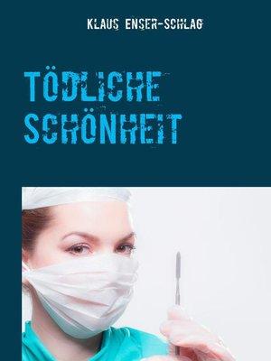 cover image of Tödliche Schönheit