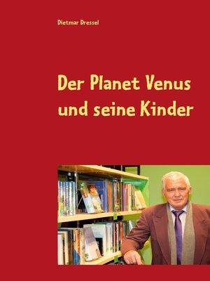 cover image of Der Planet Venus und seine Kinder