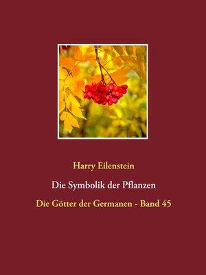 cover image of Die Symbolik der Pflanzen