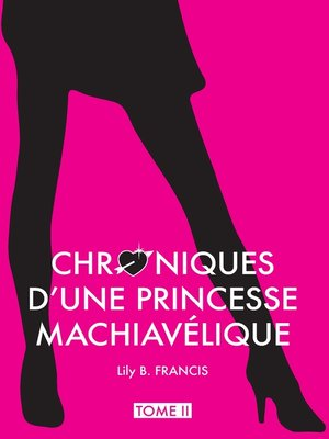 cover image of Chroniques d'une princesse machiavélique