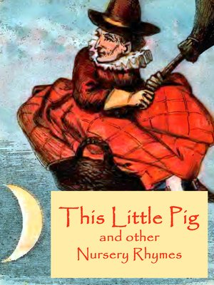 cover image of This Little Pig and other Nursery Rhymes