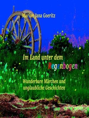 cover image of Im Land unter dem Regenbogen