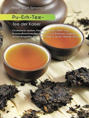 cover image of Pu-Erh-Tee--Tee der Kaiser