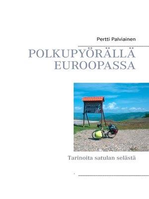 cover image of POLKUPYÖRÄLLÄ EUROOPASSA