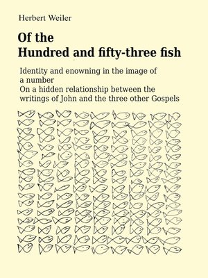 cover image of Of the Hundred and fifty-three fish