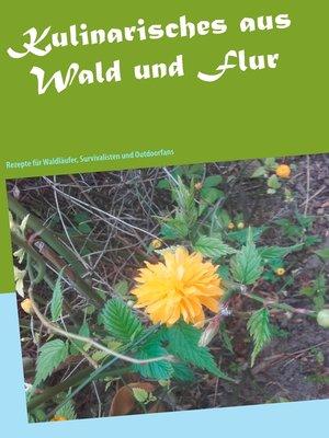 cover image of Kulinarisches aus Wald und Flur