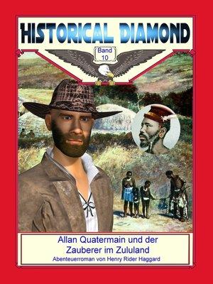 cover image of Allan Quatermain und der Zauberer im Zululand