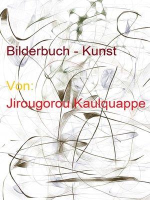cover image of Bilderbuch--Kunst
