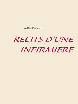 cover image of RECITS D'UNE INFIRMIERE