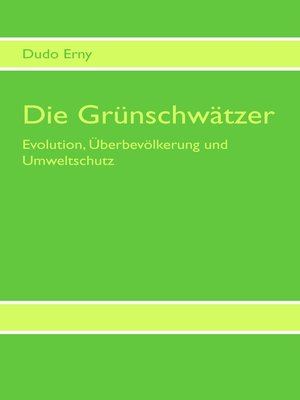 cover image of Die Grünschwätzer
