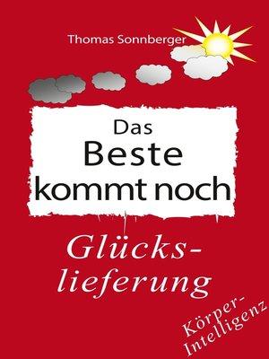 cover image of Das Beste kommt noch