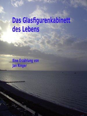 cover image of Das Glasfigurenkabinett des Lebens