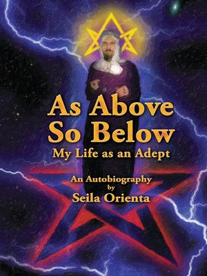 cover image of As Above, So Below My Life as an Adept