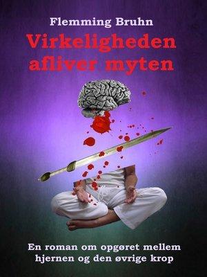 cover image of Virkeligheden afliver myten