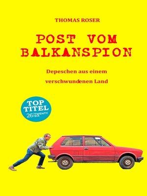 cover image of Post vom Balkanspion