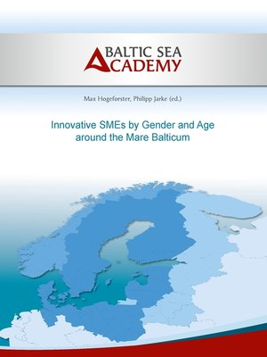 cover image of Innovative SMEs by Gender and Age around the Mare Balticum