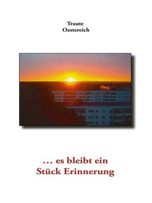 cover image of ... es bleibt ein Stück Erinnerung