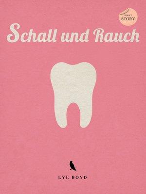 cover image of Schall und Rauch