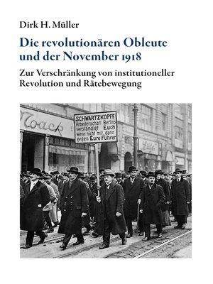 cover image of Die revolutionären Obleute und der November 1918