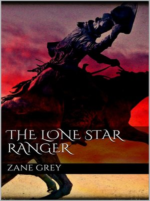 cover image of The Lone Star Ranger