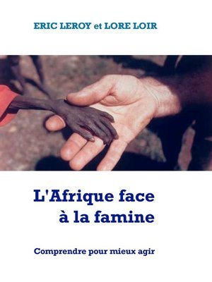 cover image of L'Afrique face à la famine