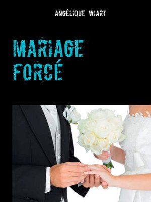 cover image of mariage forcé
