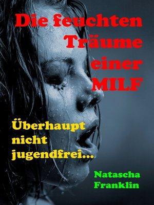 cover image of Die feuchten Träume einer MILF