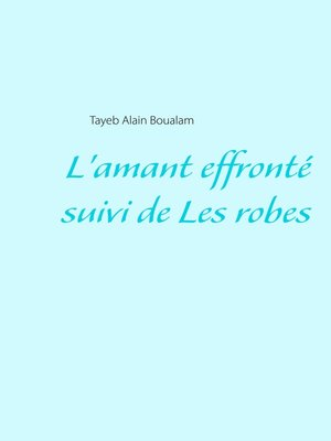 cover image of L'amant effronté--Les robes