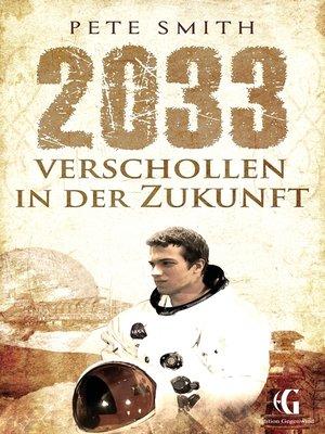 cover image of 2033 Verschollen in der Zukunft