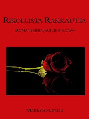 cover image of Rikollista rakkautta