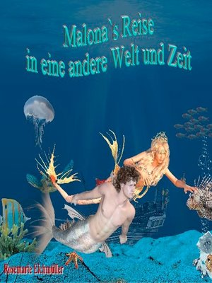 cover image of Malona's Reise in eine andere Welt und Zeit