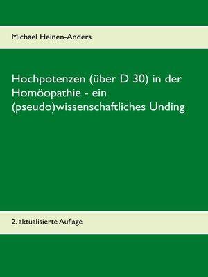 cover image of Hochpotenzen (über D 30) in der Homöopathie--ein (pseudo)wissenschaftliches Unding