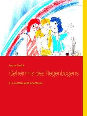 cover image of Geheimnis des Regenbogens