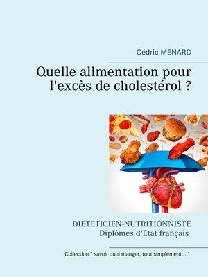 cover image of Quelle alimentation pour l'excès de cholestérol ?